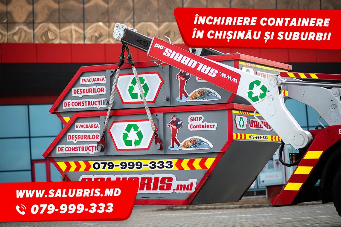 Evacuarea deșeurilor cu container în Chișinău